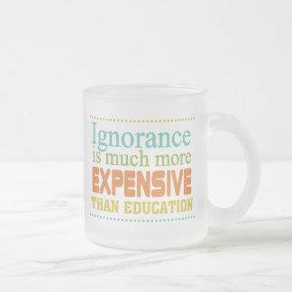 Tasse Givré L'ignorance est plus chère que l'éducation