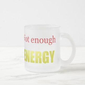 Tasse Givré Pas assez d'énergie
