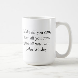 Tasse inspirée - citation de John Wesley