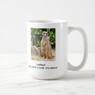 Tasse la grande de Meerkat