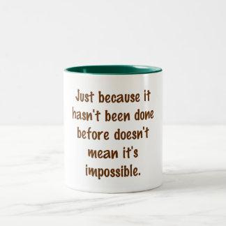 Tasse non impossible