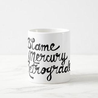 Tasse rétrograde de Mercury de blâme
