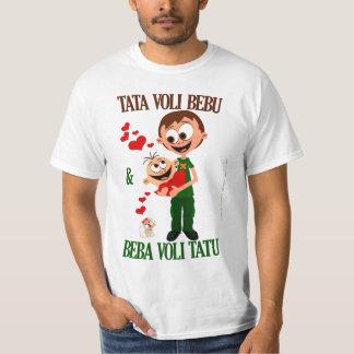 Tata Voli Bebu (le papa aime le bébé) Bela (blanc) T-shirt