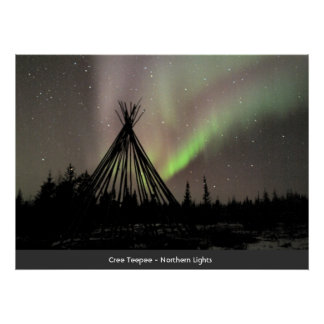 Teepee de Cree - lumières du nord Poster