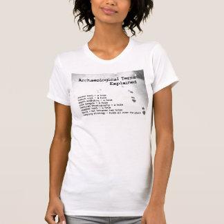 Termes archéologiques expliqués t-shirt