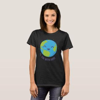 Terre, je suis avec elle ! Le T-shirt des femmes