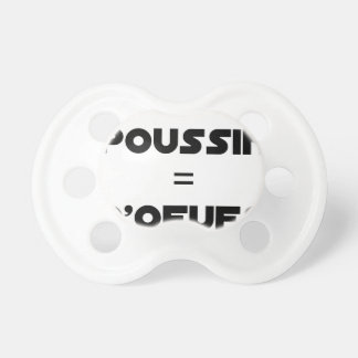 Tétine 1 POUSSIN = D'OEUFS - Jeux de mots -Francois Ville