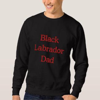 Texte noir de papa de Labrador Sweat-shirt Brodé