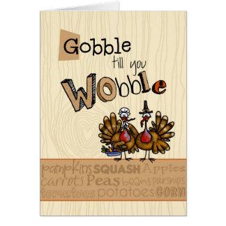 Thanksgiving - avalez jusqu'à ce que vous vacillie carte de vœux