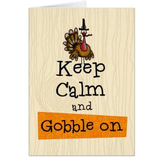 Thanksgiving - gardez le calme et avalez dessus carte de vœux