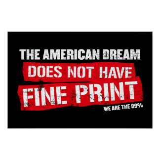 The American Dream Does Not Have Fine Print