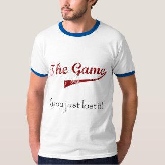 The Game….vous l'avez juste perdu T-shirt