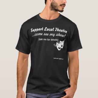 Théâtre de gens du pays de soutien t-shirt