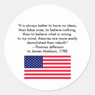 Thomas Jefferson - c'est toujours meilleur Sticker Rond