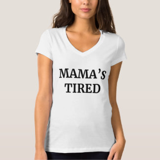 Tired V-Cou T-shirt de maman