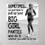 Tirez vers le haut vos grandes culottes de fille posters