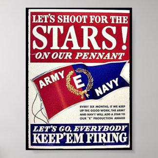 Tirons pour les étoiles sur notre fanion posters