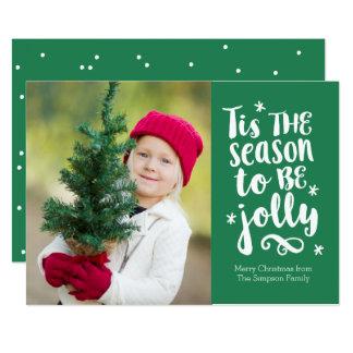 'Tis le carte photo de vacances de vert de saison Carton D'invitation 12,7 Cm X 17,78 Cm