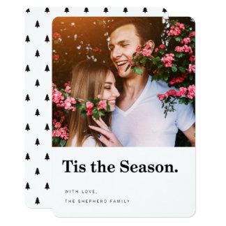 Tis le carte photo moderne de vacances de saison carton d'invitation  12,7 cm x 17,78 cm