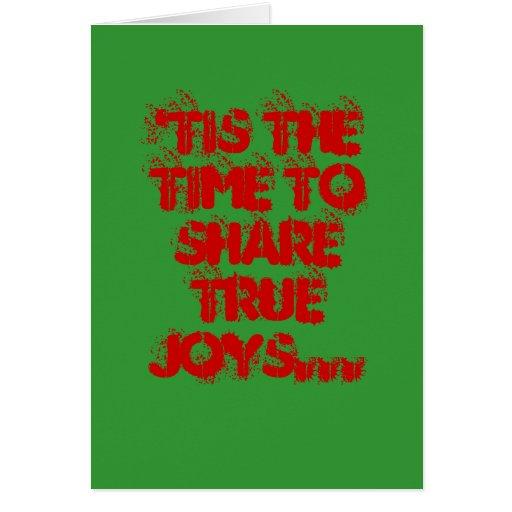 'Tis l'heure de partager des joies vraies… Carte De Vœux