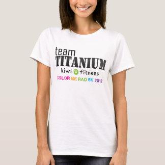 Titane d'équipe - colorez-moi rad 2012 t-shirt