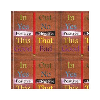 Toile 21ème Citation ; Positif au-dessus de négatif