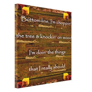 Toile 23ème Citation ; Choppin l'arbre