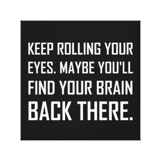 Toile Continuez à rouler le cerveau de découverte de