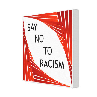 Toile Dites non au racisme