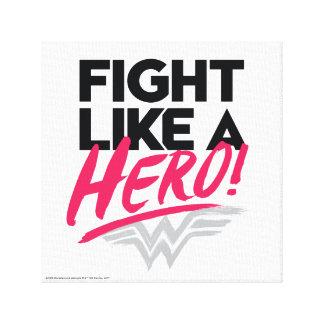 Toile Femme de merveille - combat comme un héros