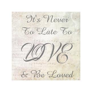 Toile Il n'est jamais à tard d'aimer et être inspiration