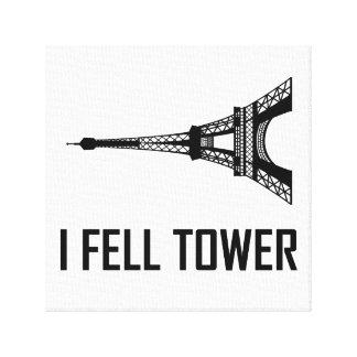 Toile Je suis tombé Tour Eiffel