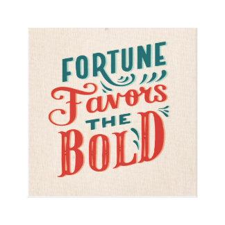Toile La fortune favorise la conception audacieuse de