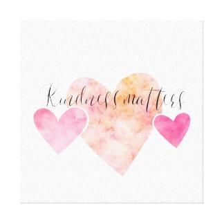 Toile La gentillesse importe les coeurs roses