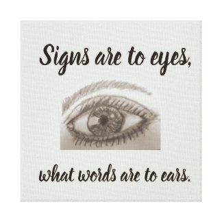 Toile Les signes sont aux yeux quels mots sont aux