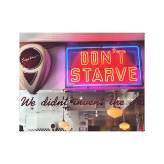 Toile Ne mourez pas de faim