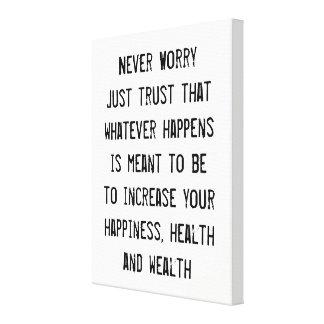 Toile N'inquiétez jamais juste la citation inspirée de
