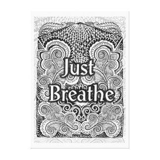 Toile Respirez juste - Quote´s positif