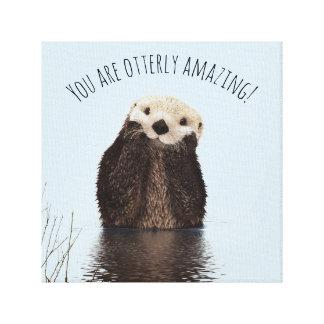 Toile Vous êtes calembour drôle extraordinaire d'Otterly