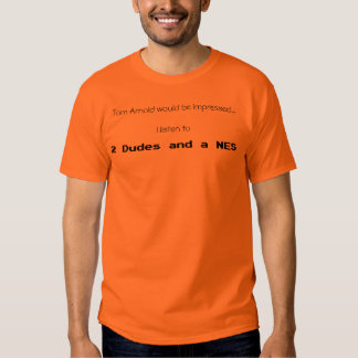Tom Arnold T T-shirt