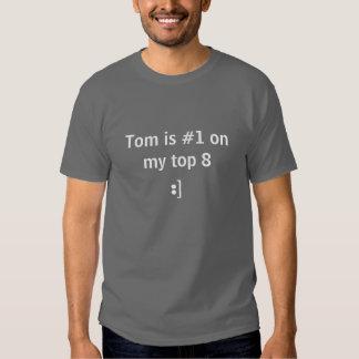 Tom est #1 sur mes 8 principaux :] t-shirts