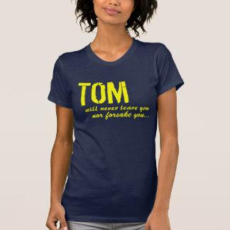 Tom est là pour vous ! t-shirt