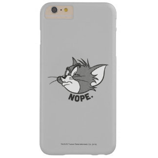 Tom et Jerry | Tom dit Nope Coque iPhone 6 Plus Barely There