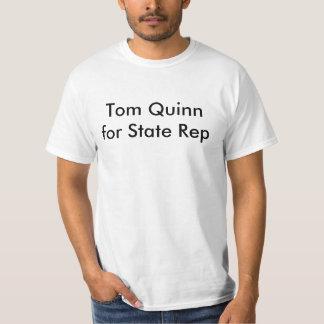 Tom Quinn pour le représentant d'état T-shirts