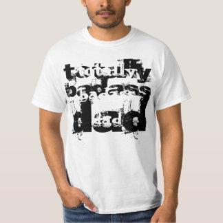 Totalement papa de Badass T-shirt