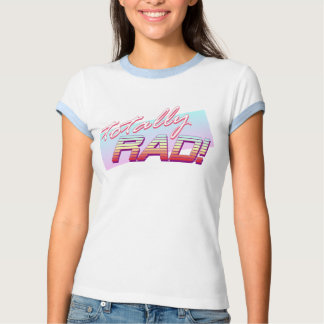 Totalement rad ! t-shirt