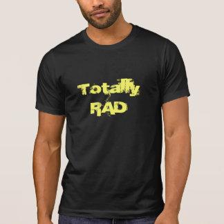 Totalement rad t-shirt