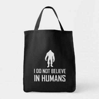Tote Bag Bigfoots ne croient pas chez l'homme