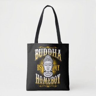 Tote Bag Bouddha est mon Homeboy