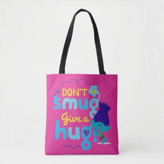 Tote Bag Branche des trolls | - ne soyez pas suffisant,